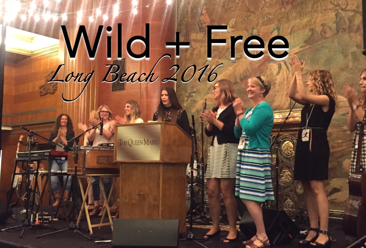 Wild + Free Conference | Long Beach 2016