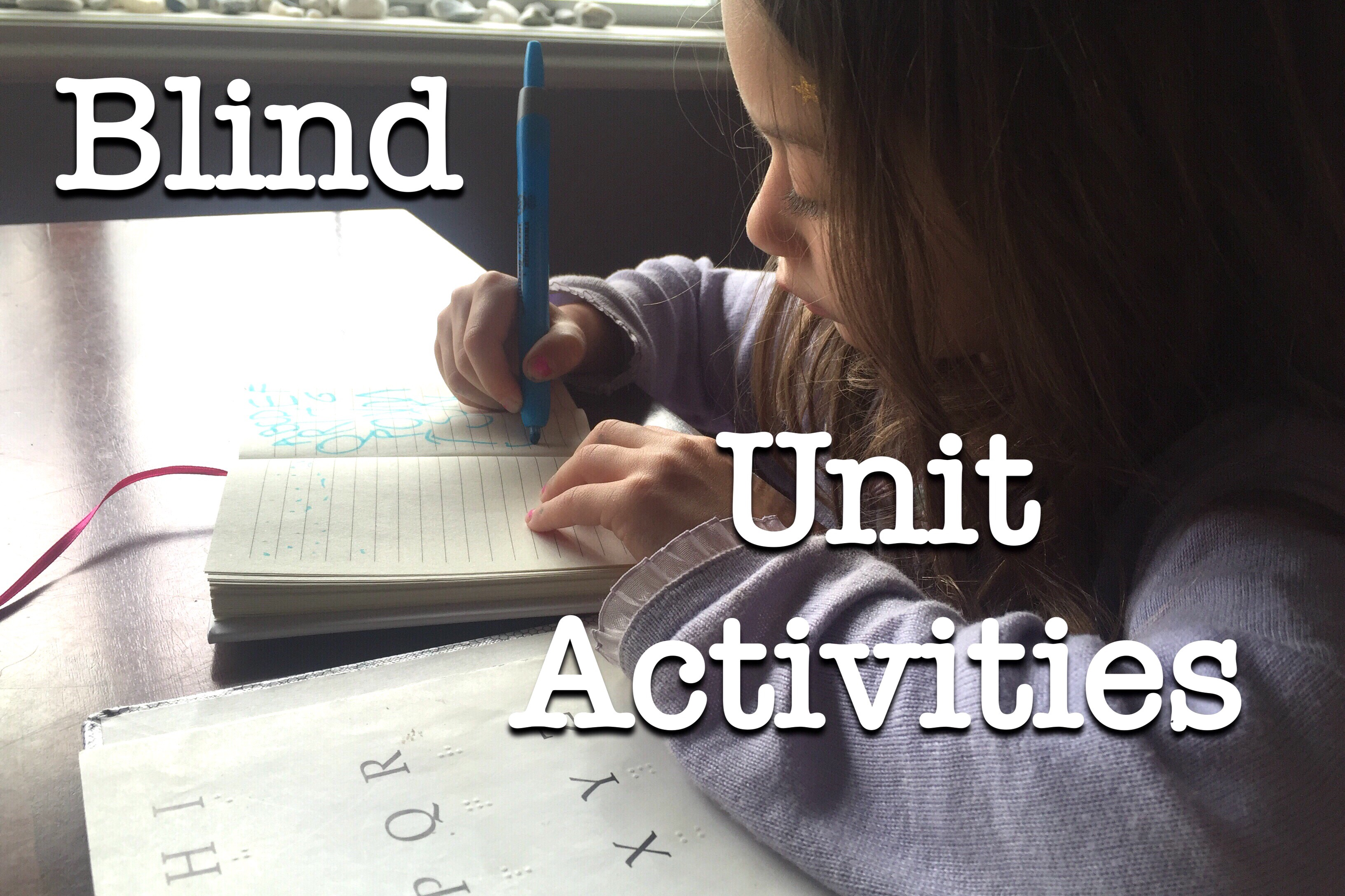Activities | Unit Study On The Blind