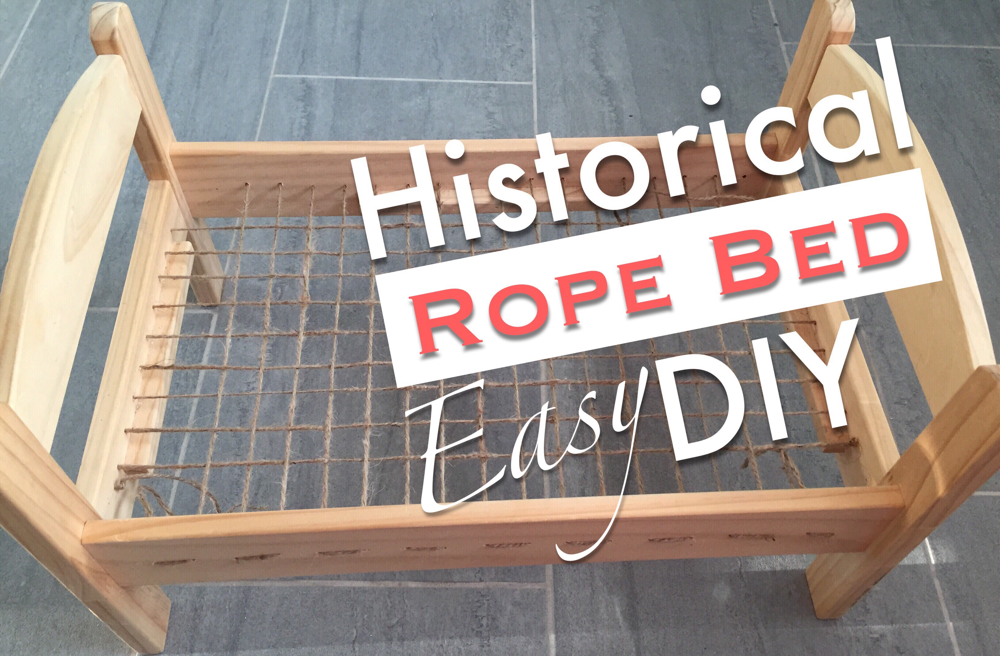 How To Make A Historical Rope Bed | Tutorial