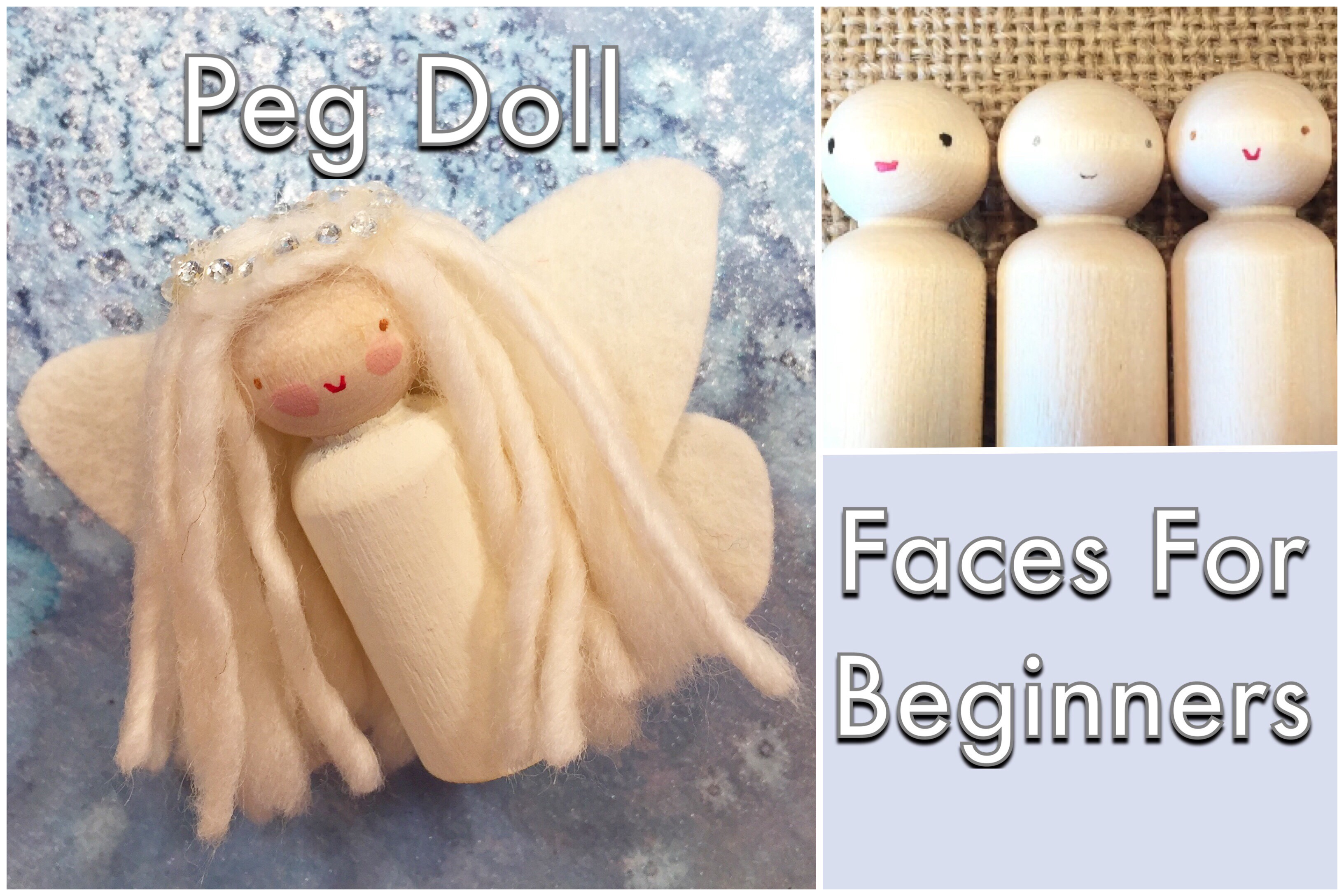 Peg Doll Faces For Beginners