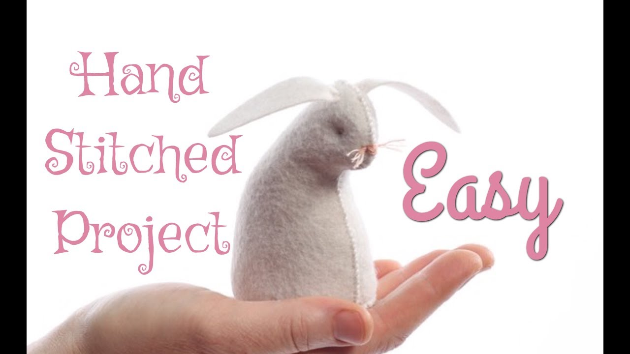 HOW TO HAND STITCH A RABBIT
