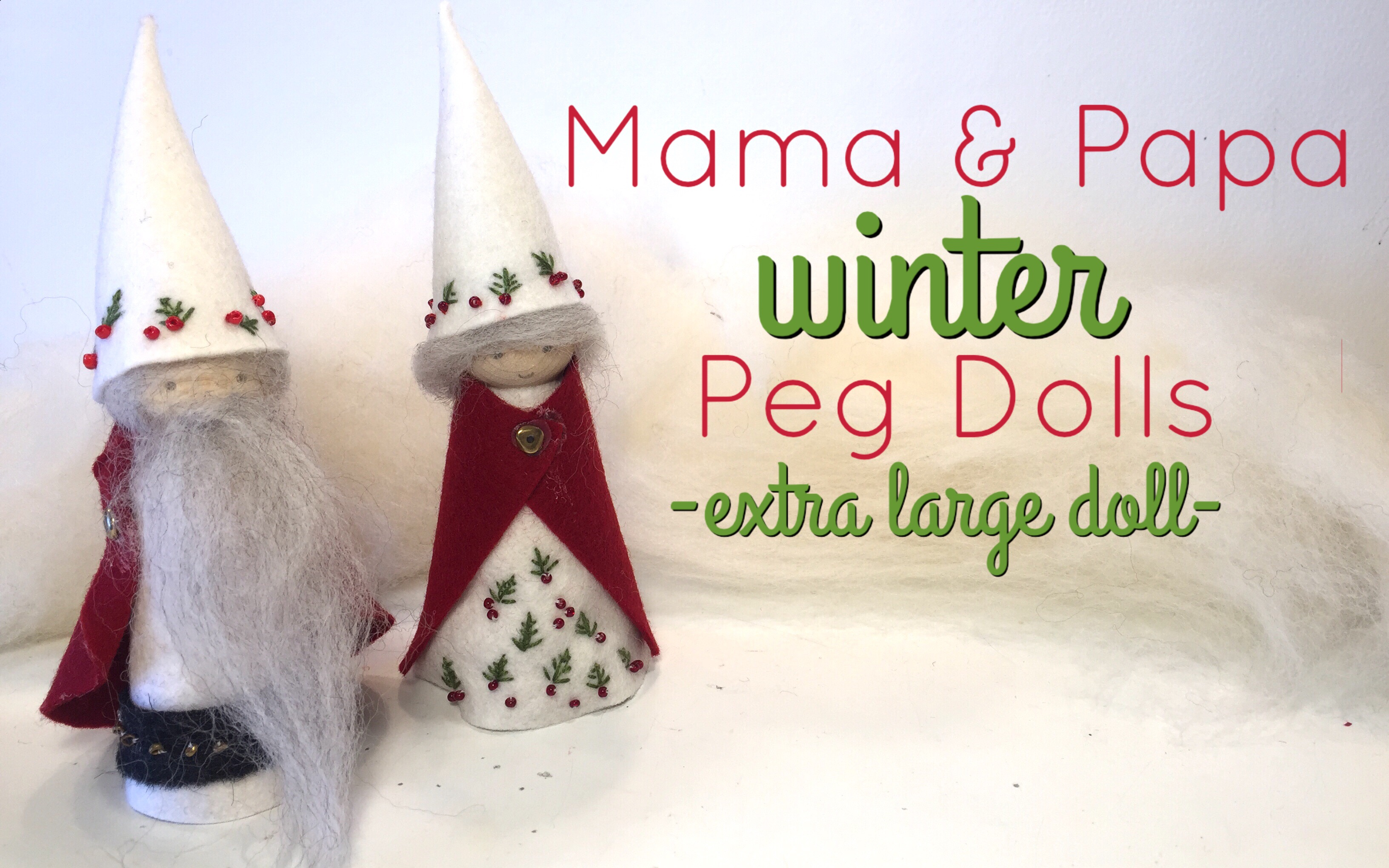 MAMA AND PAPA WINTER PEG DOLL TUTORIAL