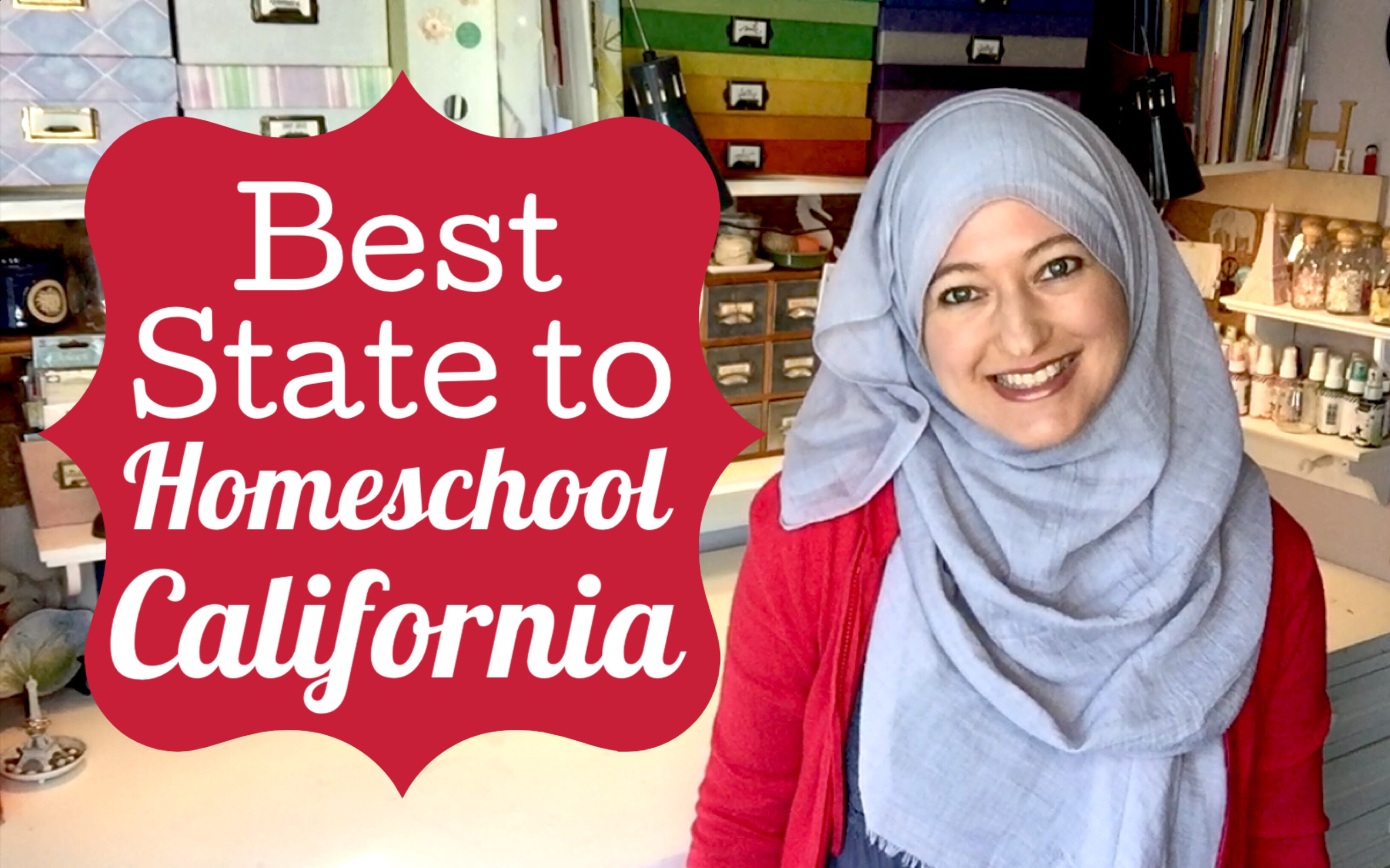 BEST STATE TO HOMESCHOOL | CALIFORNIA