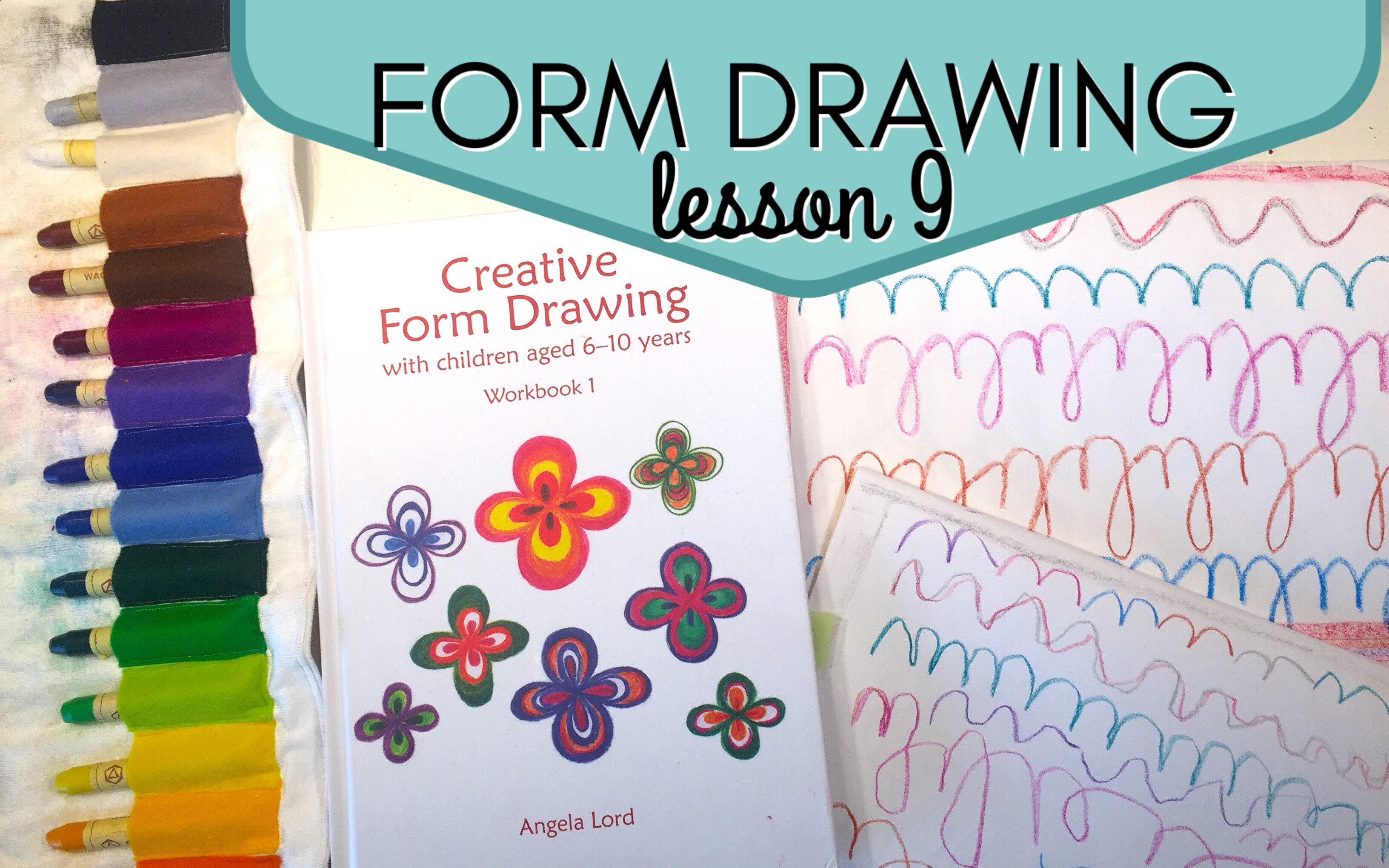 REAL TIME HOMESCHOOLING | FORM DRAWING LESSON 9 | WALDORF FIRST GRADE