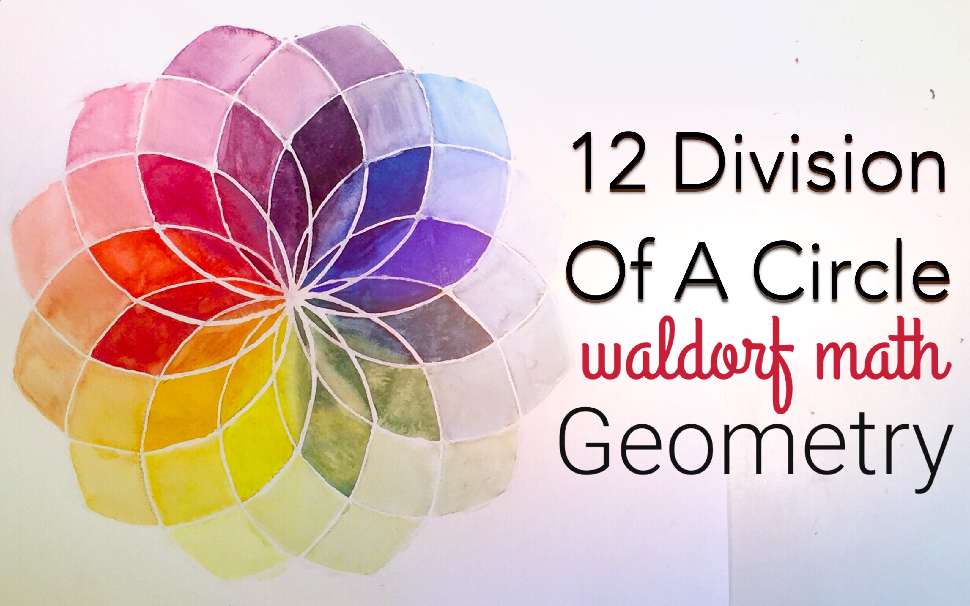 12 DIVISION OF A CIRCLE | WALDORF GEOMETRY