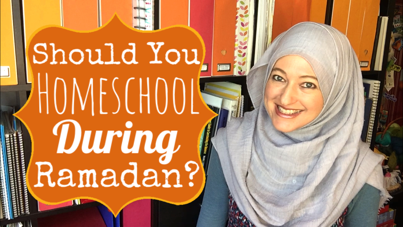 HOMESCHOOLING DURING RAMADAN