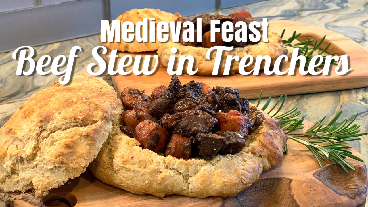 MEDIEVAL FEAST: TRENCHERS AND BEEF STEW