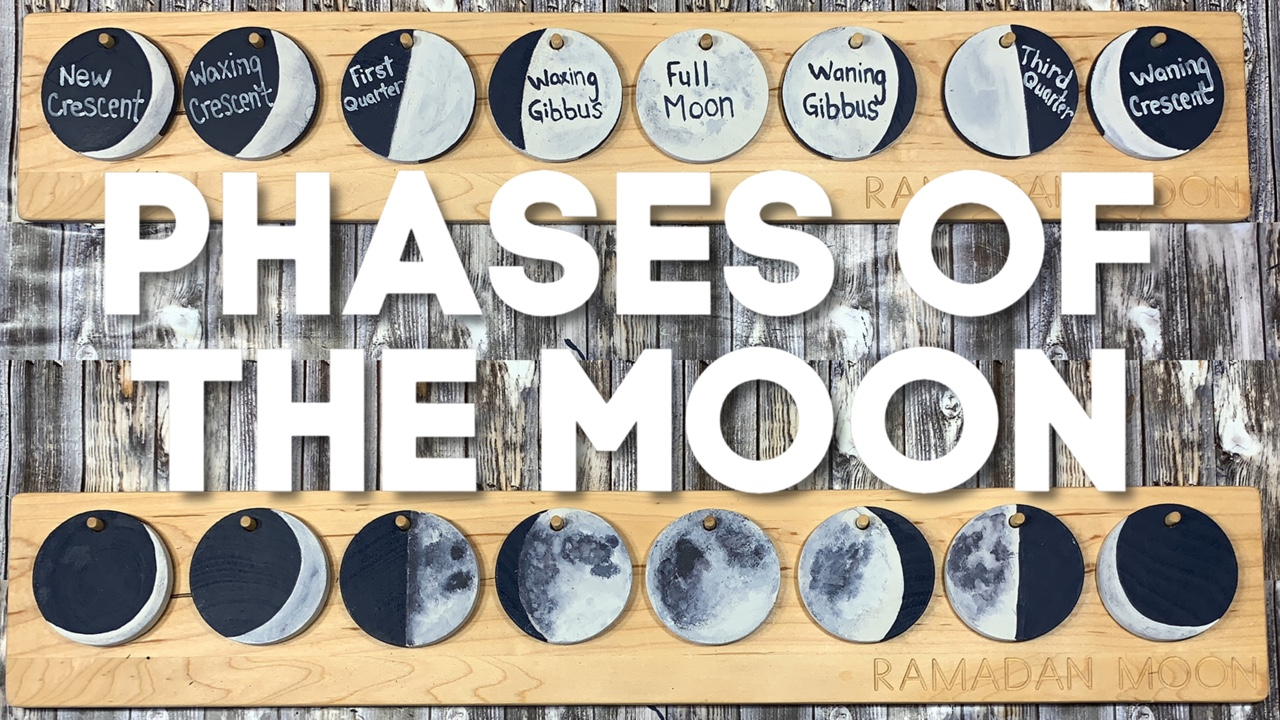 PHASES OF THE MOON | RAMADAN CRAFT