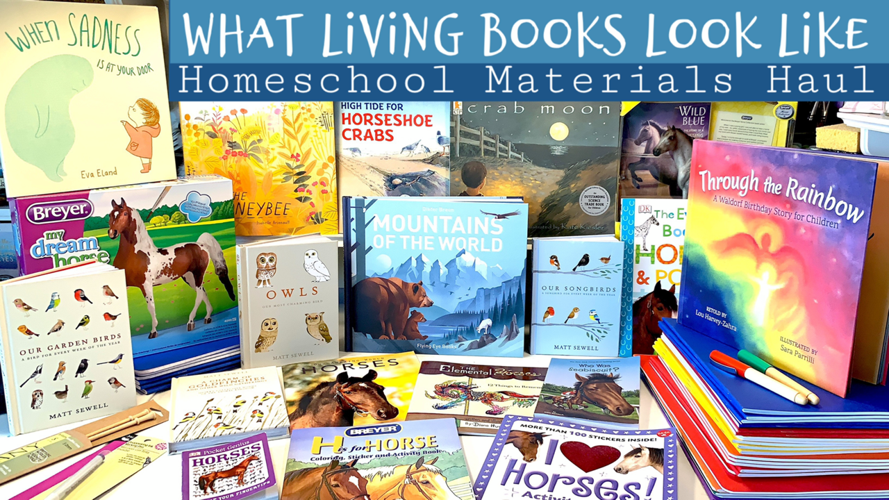 Homeschool Haul | Living Books