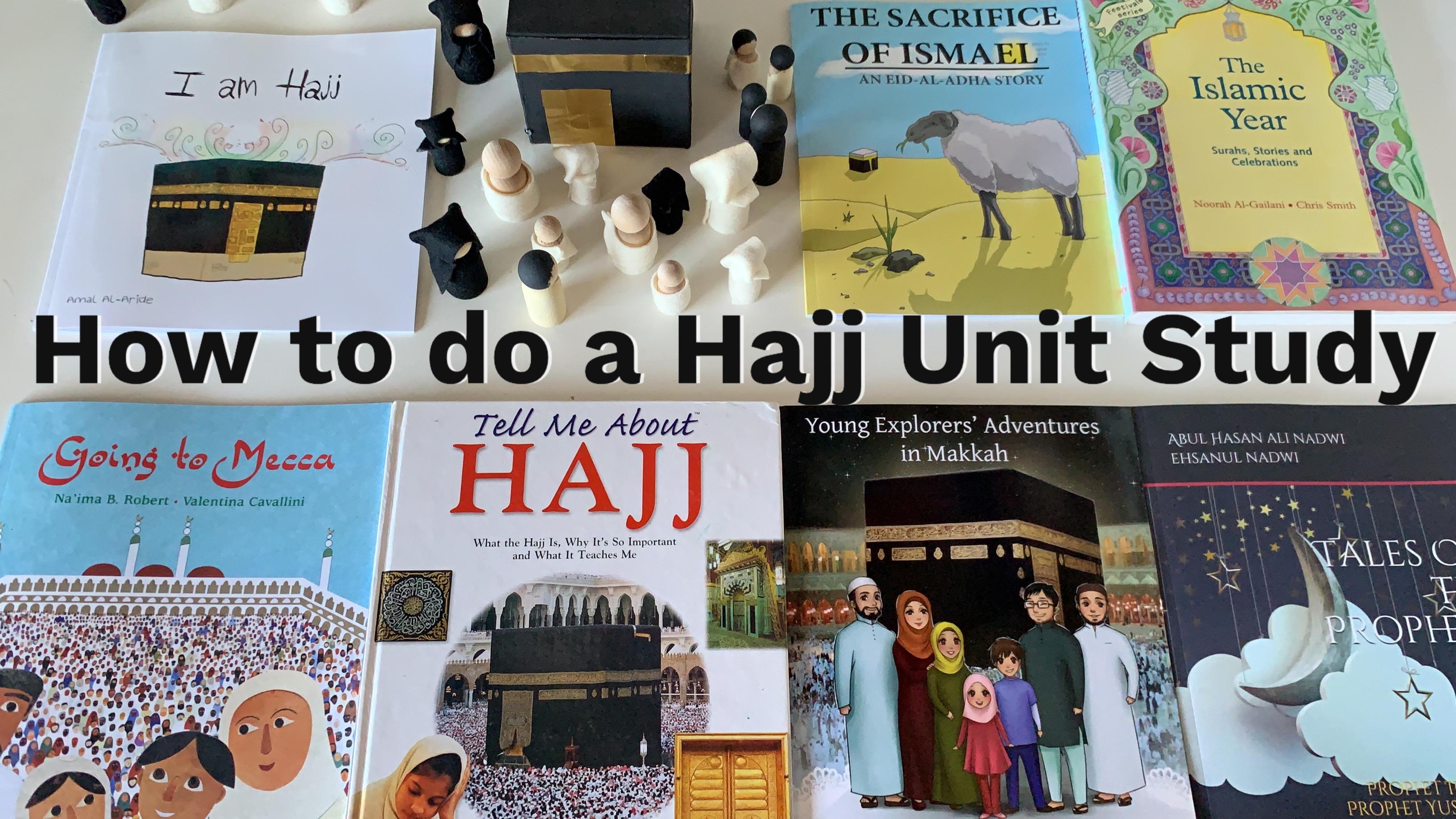 Hajj Unit Study